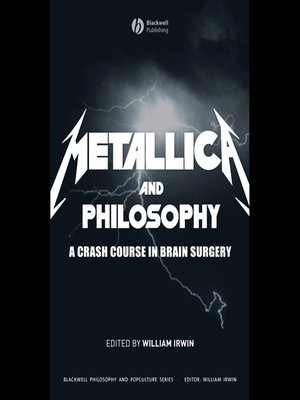 cover image of Metallica and Philosophy--A Crash Course in Brain Surgery