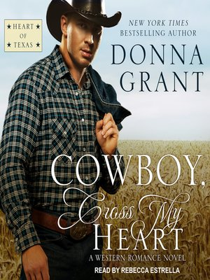 cover image of Cowboy, Cross My Heart--A Western Romance Novel