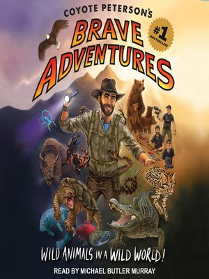 cover image of Coyote Peterson's Brave Adventures