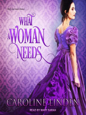 cover image of What a Woman Needs