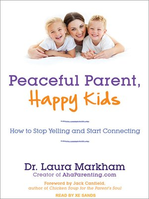 cover image of Peaceful Parent, Happy Kids