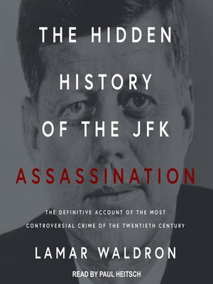 cover image of The Hidden History of the JFK Assassination