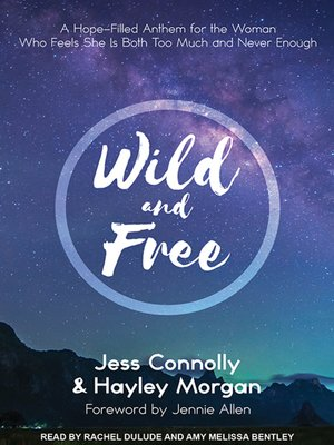 cover image of Wild and Free
