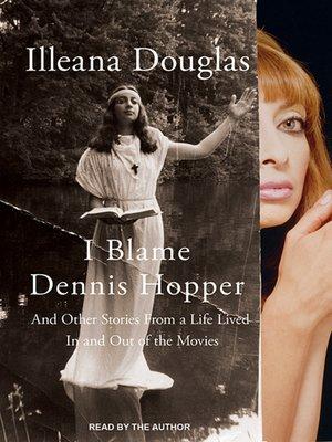cover image of I Blame Dennis Hopper