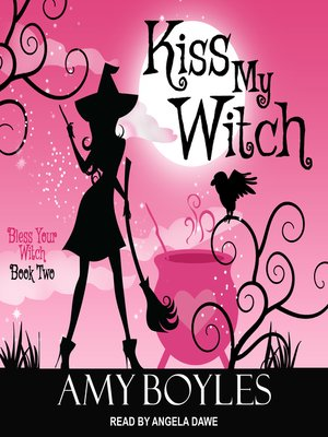 cover image of Kiss My Witch
