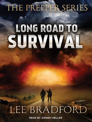 cover image of Long Road to Survival--The Prepper Series