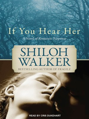 cover image of If You Hear Her--A Novel of Romantic Suspense