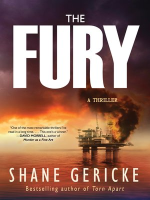The Fury by Shane Gericke.                                              AVAILABLE eBook.
