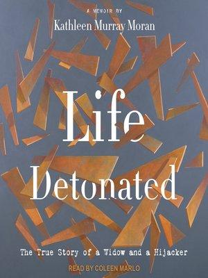 cover image of Life Detonated