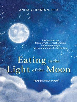 cover image of Eating in the Light of the Moon