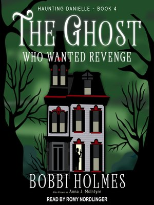 cover image of The Ghost Who Wanted Revenge