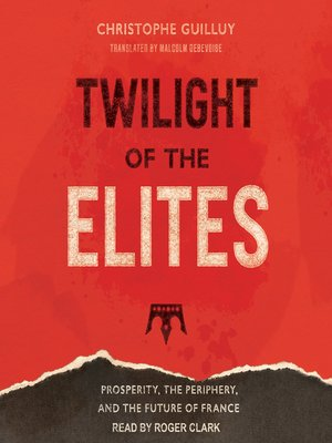 cover image of Twilight of the Elites