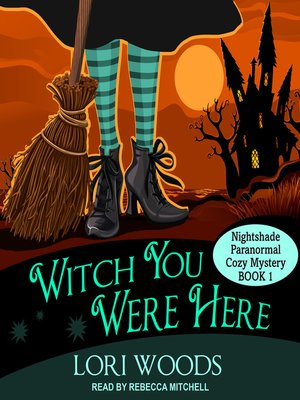 cover image of Witch You Were Here