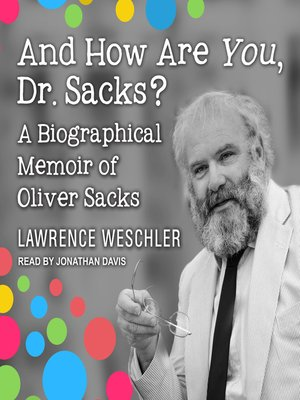 cover image of And How Are You, Dr. Sacks?