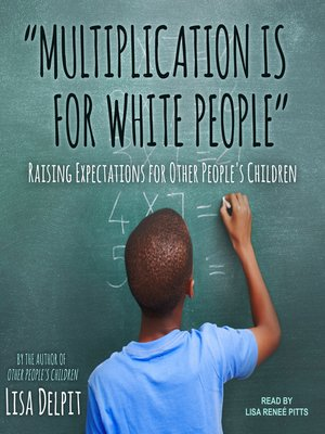 "cover image of ""Multiplication Is for White People"""
