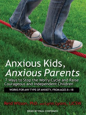 cover image of Anxious Kids, Anxious Parents