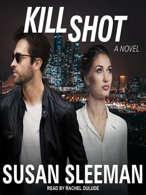 cover image of Kill Shot--A Novel