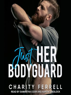 cover image of Just Her Bodyguard