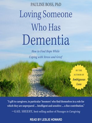 cover image of Loving Someone Who Has Dementia