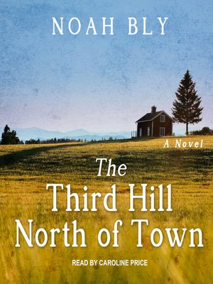 cover image of The Third Hill North of Town