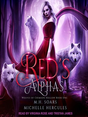 cover image of Red's Alphas--A Fairytale Retelling Reverse Harem