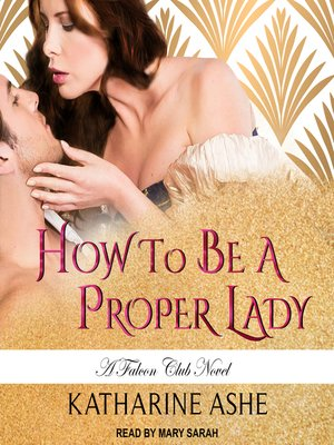 cover image of How to Be a Proper Lady