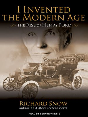 cover image of I Invented the Modern Age