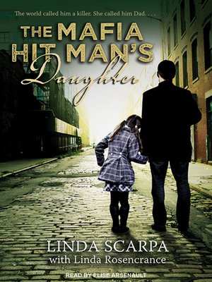 cover image of The Mafia Hit Man's Daughter
