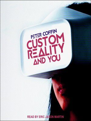 cover image of Custom Reality and You