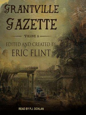 cover image of Grantville Gazette, Volume 6