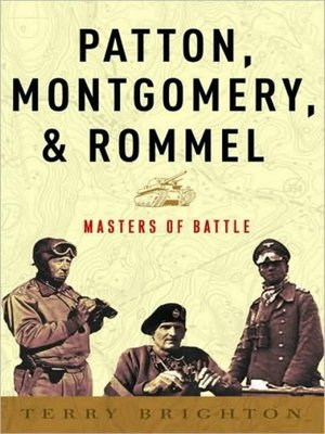 cover image of Patton, Montgomery, Rommel