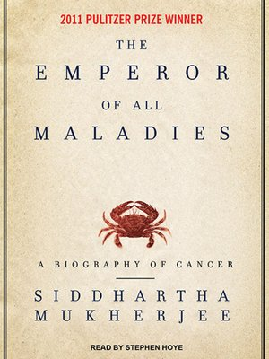 cover image of The Emperor of All Maladies
