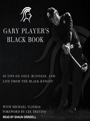 cover image of Gary Player's Black Book