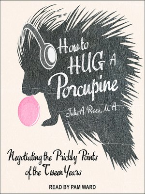 cover image of How to Hug a Porcupine