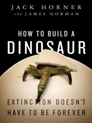 cover image of How to Build a Dinosaur