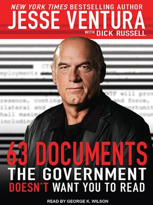 cover image of 63 Documents the Government Doesn't Want You to Read