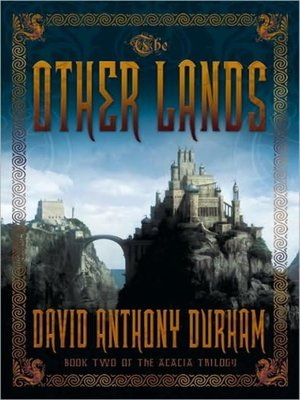 cover image of The Other Lands--Book Two of the Acacia Trilogy