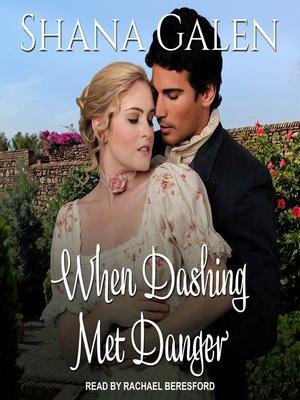 cover image of When Dashing Met Danger