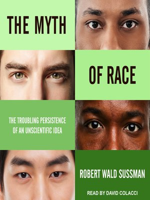 cover image of The Myth of Race