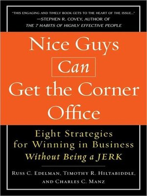 cover image of Nice Guys Can Get the Corner Office