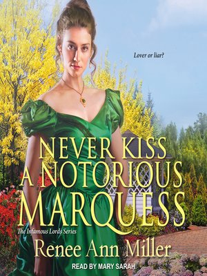 cover image of Never Kiss a Notorious Marquess
