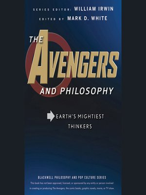 cover image of The Avengers and Philosophy--Earth's Mightiest Thinkers