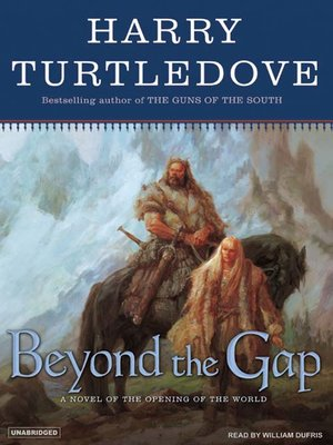 cover image of Beyond the Gap--A Novel of the Opening of the World