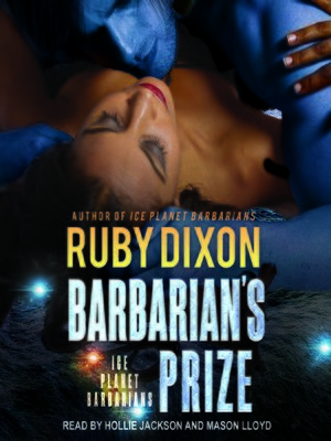 cover image of Barbarian's Prize--A SciFi Alien Romance
