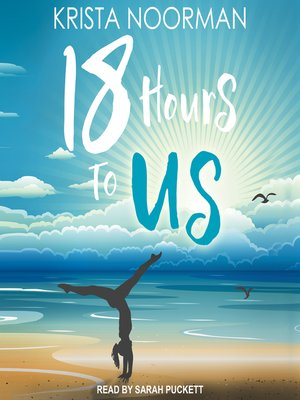 cover image of 18 Hours to Us