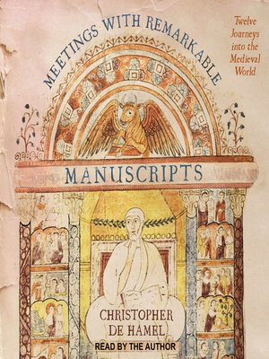 cover image of Meetings with Remarkable Manuscripts