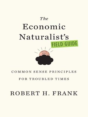 cover image of The Economic Naturalist's Field Guide