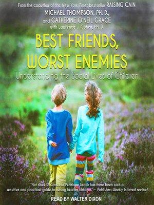 cover image of Best Friends, Worst Enemies