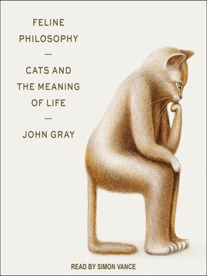 cover image of Feline Philosophy