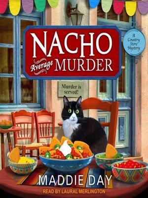 cover image of Nacho Average Murder